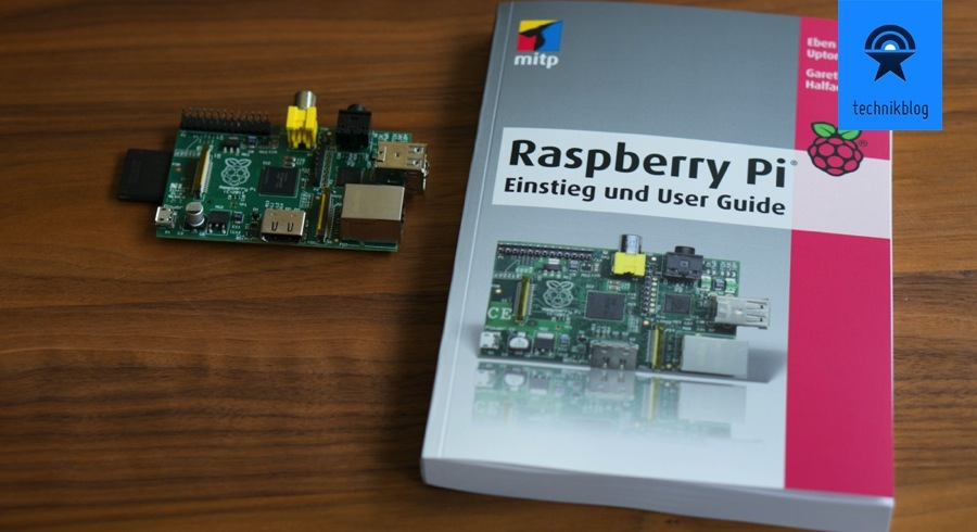 Rezension Raspberry Pi - Einstieg und User Guide